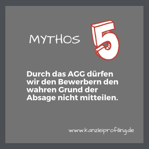 10 Mythen zum Fachkräftemangel in der Steuerberatung Mythos 5: Durch das AGG dürfen wie den Bewerbern den wahren Grund der Absage nicht mitteilen.