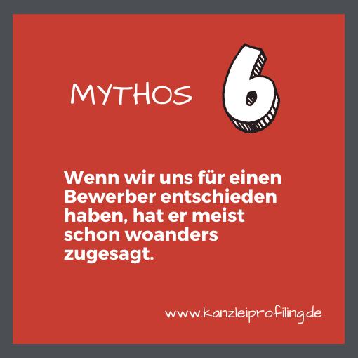 10 Mythen zum Fachkräftemangel in der Steuerberatung Mythos 6 Wenn wir uns für einen Bewerber entschieden haben, hat er meist schon woanders zugesagt.