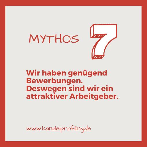 10 Mythen zum Fachkräftemangel in der Steuerberatung Mythos 7 Wir haben genügend Bewerbungen. Deswegen sind wir ein attrektiver Arbeitgeber.