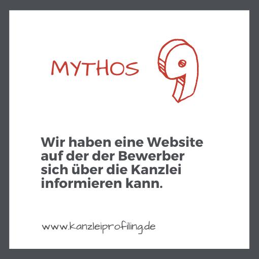 10 Mythen zum Fachkräftemangel in der Steuerberatung Mythos 9 Wir haben eine Website auf der der Bewerber sich über die Kanzlei informieren kann.