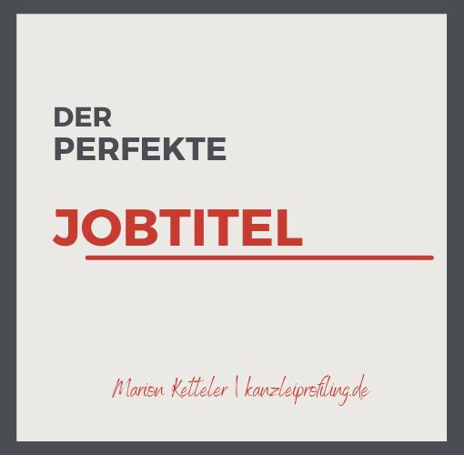 Der perfekte Jobtitel - damit Ihre Stellenanzeigen gelesen werden