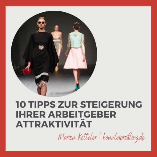 Model auf dem Laufsteg 10 Tipps Arbeitgeberattraktivität